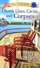 Mary McHugh, Chorus Lines, Caviar, and Corpses (Happy Hoofers Mysteries), Very G