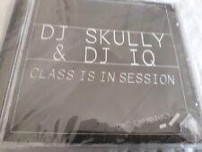 DJ SKULLY & DJ IQ CLASS IS IN SESSION CD NEW SEALED MIXES FREDDIE FOXX SKOOB SA