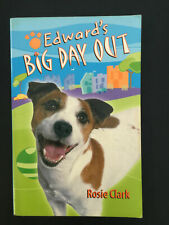 Edward's Big Day Out Paperback Book by Rosie Clark