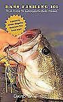 Bass Fishing 101: Your Guide to Largemouth Bass Fishing (Paperback or Softback)