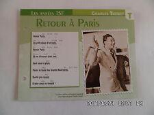 CARTE FICHE PLAISIR DE CHANTER CHARLES TRENET RETOUR A PARIS