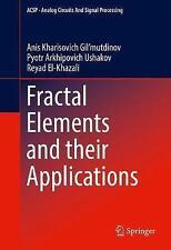 Fractal Elements and Their Applications by Pyotr Arkhipovich Ushakov, Reyad...
