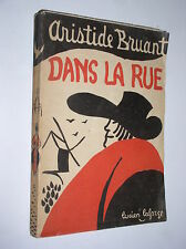ARISTIDE BRUANT - DANS LA RUE. POEMES ET CHANSONS CHOISIS - 1924
