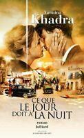 Ce que le jour doit à la nuit (French Edition) by Khadra, Yasmina