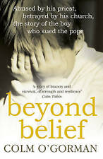 Beyond Belief, O'gorman, Colm, New Book