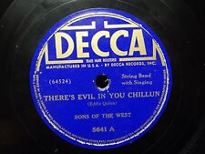 1938 Sons of the West There's Evil in you Chillun / Am I Blue Decca 5641