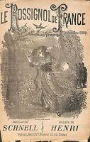 """PARTITION MUSIQUE SCHNELL, HENRI """" LE ROSSIGNOL DE FRANCE  """" GUERRE 14/18"""