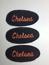CHELSEA EMBROIDERED SEW ON NAME PATCH LOT OF 3 ~ NAME TAG
