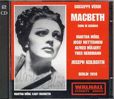 Verdi: Macbeth   Martha Mödl  Josef Metternich   Joseph Keilberth 1950    2 CD