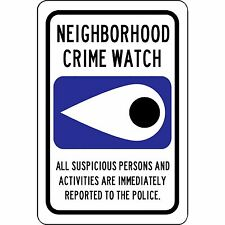 "Neighborhood Crime Watch Security Warning Sign 8"" x 12"" Aluminum Sign"