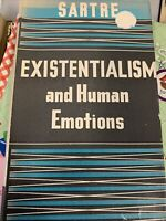 Existentialism And Human Emotions by Jean Paul Sartre, 1957 HC