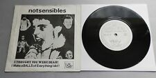 "Notsensibles - I Thought You Were Dead 1980 Snotty Snail 7"" P/S"