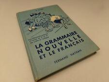 La Grammaire Nouvelle & le Français , A.Souché , 1961