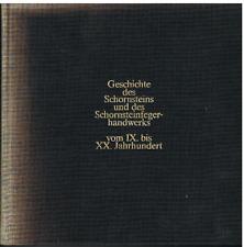 Geschichte des Schornsteins u.d. Schornsteinfegerhandwerks v. IX. bis XX. Jahrh.
