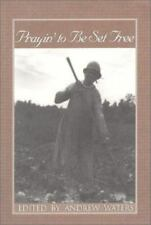 NEW - Prayin' to Be Set Free: Personal Accounts of Slavery in Mississippi