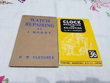 Watch Repairing As A Hobby By D. W. Fletcher (Hardback 1947)