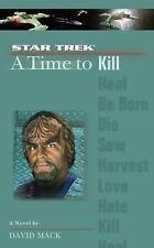 A Time to Kill (Star Trek The Next Generation), David Mack, Good Condition, Book