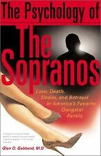 The Psychology of the Sopranos: Love, Death, Desire and Betrayal in America's Fa