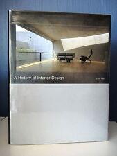 A HISTORY OF INTERIOR DESIGN - PAR J. PILE - HISTOIRE INTERIEUR DESIGN - ANGLAIS
