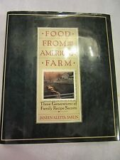 Food from an American Farm by Janeen Sarlin 1991 Hardcover SECRET FAMILY RECIPES