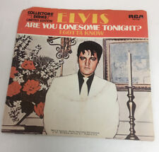 "ELVIS PRESLEY 45 Are You Lonesome Tonight / I Gotta Know W/PS 7"" vinyl"