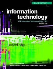 INFORMATION  TECHNOLOGY+ VCE Units 1 & 2 Forth Edition