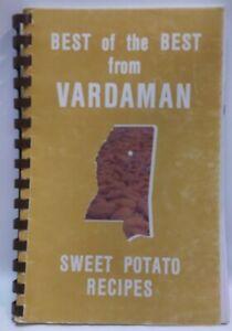 Vardaman Mississippi Sweet Potato Festival Committee Recipes Cookbook 1989