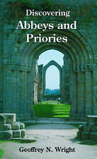 Abbeys and Priories by Geoffrey N. Wright (Paperback, 2004)