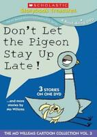 DON'T LET THE PIGEON STAY UP LATE!... AND MORE STORIES BY MO WILLEMS NEW DVD