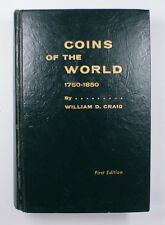 Coins Of The World 1750-1850 By William D. Craig First Edition