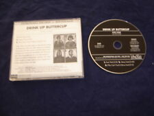 DRINK UP BUTTERCUP ~Even Think  2009 US 3 TRACK - 1 UNRELEASED  PROMO CD SINGLE