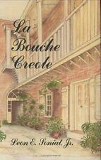 Bouche Creole, La (Hardback or Cased Book)