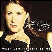 Kellie Coffey - When You Lie Next to Me (2002)