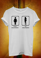 Your Girlfriend My Girlfriend Hipster Men Women Unisex T Shirt Tank Top Vest 699