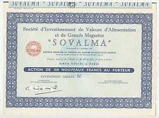 ACTION / SOVALMA INVESTISSEMENT DE VALEURS D'ALIMENTATION ET GRANDS MAGASINS