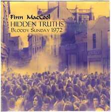 FINN MacCOOL Hidden Truths (Bloody Sunday 1972) CD #'d Ltd. Ed of 100 copies MP3