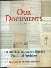 Our Documents : 100 Milestone Documents from the National Archives by National A