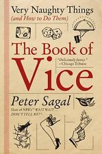 The Book of Vice: Very Naughty Things (and How to Do Them) (Paperback or Softbac