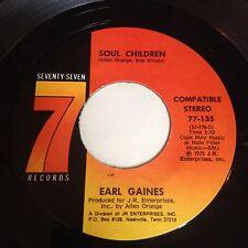 Earl Gaines: Soul Children / I Can't Face It 45 - Soul