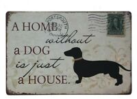 A Home Without a Dog is Just a House, Dog Sign, Tin Sign, Custom Dog Signs,Dog