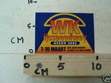 STICKER,DECAL ASSEN IJSSPEEDWAY  WK 2002 7-10 MAART