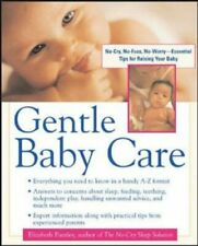 Gentle Baby Care: No-cry, No-fuss, No-worry -... by Pantley, Elizabeth Paperback