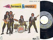 """POOH """"CHI FERMERA' LA MUSICA"""" RARO 45GIRI STAMPA TEDESCA"""