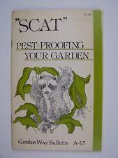 Scat: Pest Proofing Your Garden (Garden Way Bulletin A-15) Pamphlet