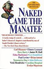 """Naked Came the Manatee by Hiaasen, Carl """