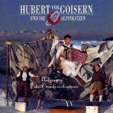 HUBERT VON  GOISERN & DIE ALPINKATZEN - AUFGEIGN STATT NIEDERSCHIASSN  CD NEU