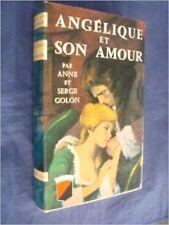 GOLON Anne et Serge - Angelique et son amour - 1961 - Cartonné