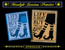 Halloween Stencil~Vintage Style~LIFE IS SHORT BUY THE SHOES~Witch's High Heels