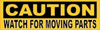10in x 3in Caution Watch For Moving Parts Sticker Car Truck Vehicle Bumper Decal