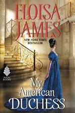 My American Duchess by Eloisa James (2016, Hardcover)